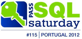 SQLSaturday #115 - Portugal 2012