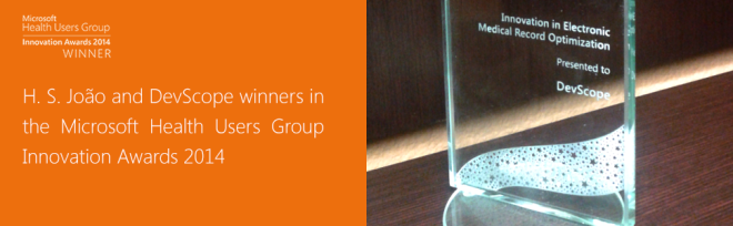 H.S.João and DevScope winners in the Microsoft Health Users Group Innovation Awards 2014