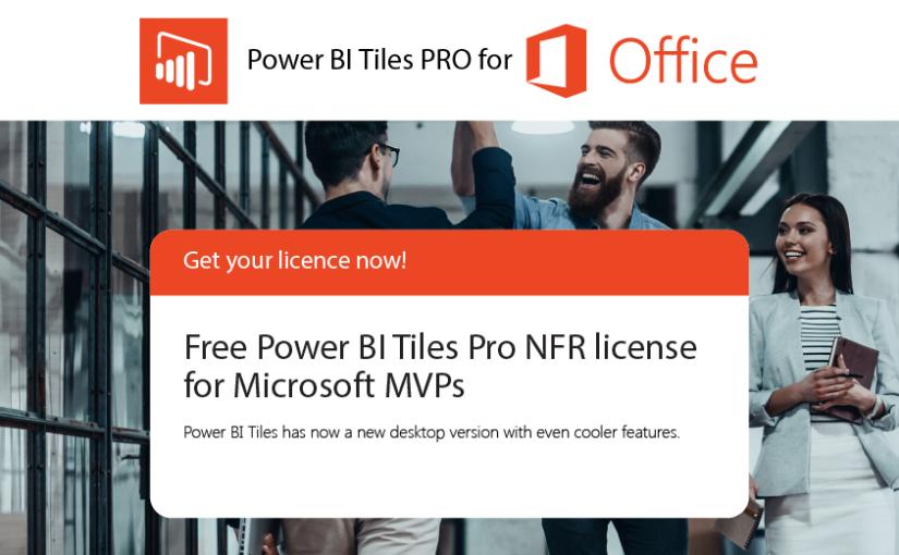 Free Power BI Tiles Pro NFR license for MicrosoftMVPs