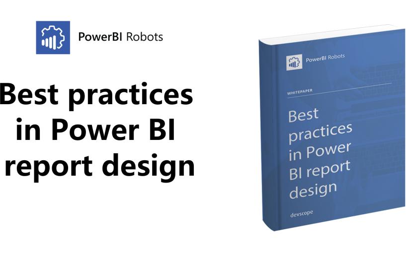 Best practices in Power BI report design – get the ebooknow!