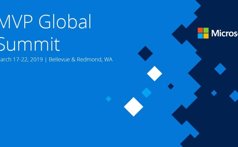 Meet us at the MVP Global Summit2019!